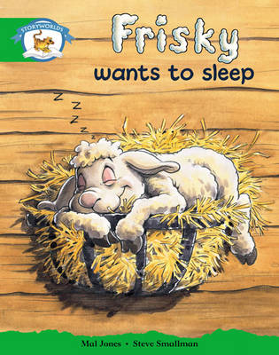 Storyworlds Reception/P1 Stage 3, Animal World, Frisky Wants to Sleep (6 Pack) by
