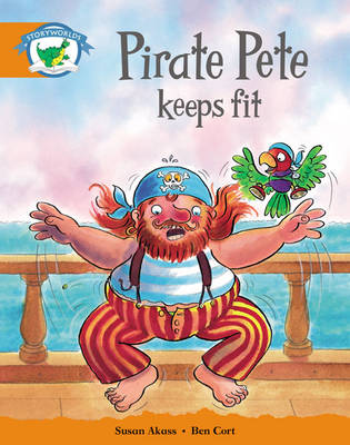 Storyworlds Yr1/P2 Stage 4, Fantasy World Pirate Pete Keeps Fit (6 Pack) by