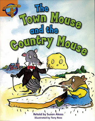 Storyworlds Yr1/P2 Stage 4, Once Upon a Time World Town Mouse and Country Mouse (6 Pack) by