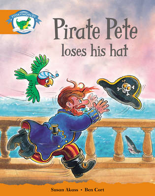 Storyworlds Yr1/P2 Stage 4, Fantasy World, Pirate Pete Loses His Hat (6 Pack) by