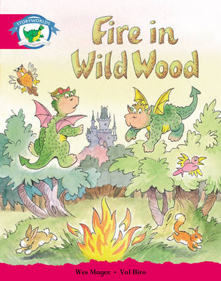 Storyworlds Yr1/P2 Stage 5, Fantasy World, Fire in Wild Wood (6 Pack) by