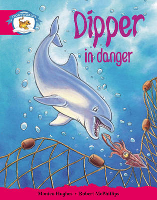 Storyworlds Yr1/P2 Stage 5, Animal World, Dipper in Danger (6 Pack) by