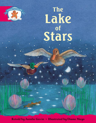 Storyworlds Yr1/P2 Stage 5, Once Upon a Time World, the Lake of Stars (6 Pack) by