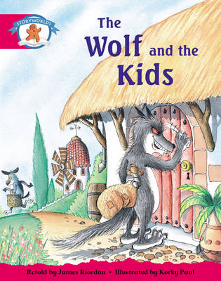 Storyworlds Yr1/P2 Stage 5, Once Upon a Time World, the Wolf and the Kids (6 Pack) by