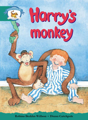 Storyworlds Yr1/P2 Stage 6, Animal World, Harry's Monkey by Robina Beckles Willson