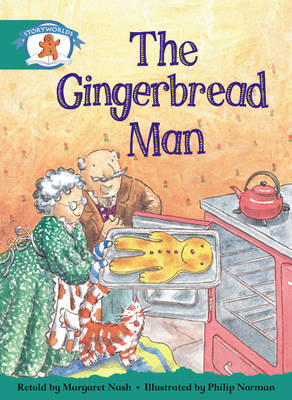 Storyworlds Yr1/P2 Stage 6, Once Upon a Time World, the Gingerbread Man (6 Pack) by