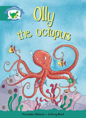 Storyworlds Yr1/P2 Stage 6, Fantasy World, Olly the Octopus (6 Pack) by Narinder Dhami