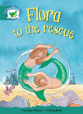 Storyworlds Yr1/P2 Stage 6, Fantasy World, Flora to the Rescue (6 Pack) by Narinder Dhami