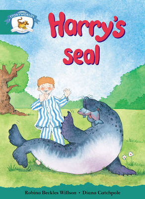 Storyworlds Yr1/P2 Stage 6, Animal World, Harry's Seal by Robina Beckles Willson
