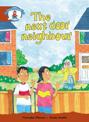 Literacy Edition Storyworlds Stage 7, Our World, the Next Door Neighbour 6 Pack by