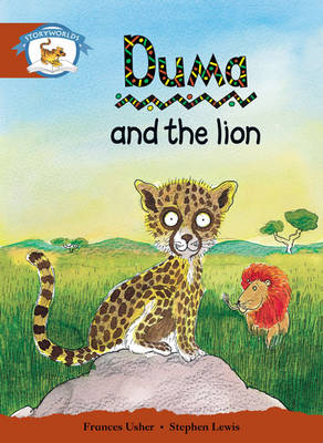 Storyworlds Stage 7, Animal World, Duma and the Lion (6 Pack) by