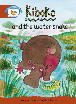 Storyworlds Stage 7, Animal World, Kiboko and the Water Snake (6 Pack) by