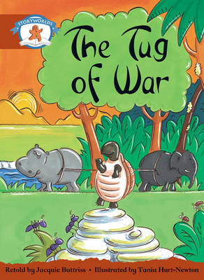 Storyworlds Yr2/P3 Stage 7, Once Upon a Time World, the Tug of War (6 Pack) by