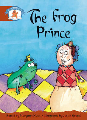 Literacy Edition Storyworlds Stage 7, Once Upon a Time World, the Frog Prince 6 Pack by
