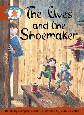 Literacy Edition Storyworlds Stage 7, Once Upon a Time World, the Elves and the Shoemaker 6 Pack by