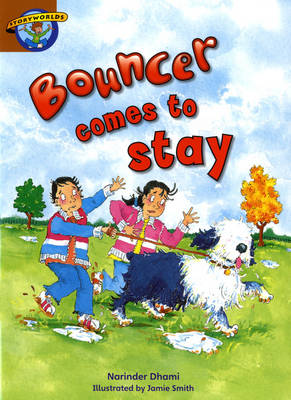 Storyworlds Stage 7, Our World, Bouncer Comes to Stay 6 Pack by Narinder Dhami