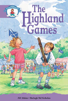 Literacy Edition Storyworlds Stage 8, Our World, Highland Games 6 Pack by