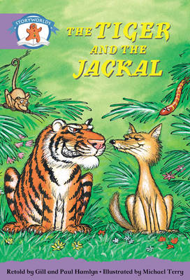 Literacy Edition Storyworlds Stage 8, Once Upon a Time World, the Tiger and the Jackal 6 Pack by