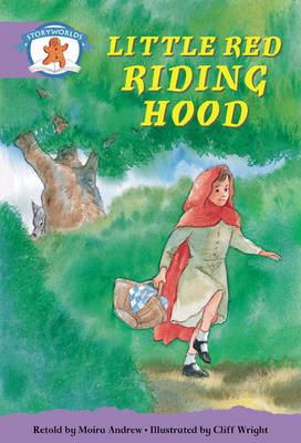 Literacy Edition Storyworlds Stage 8, Once Upon a Time World, Little Red Riding Hood 6 Pack by