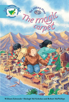 Literacy Edition Storyworlds Stage 9, Fantasy World, the Magic Carpet 6 Pack by