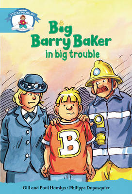 Literacy Edition Storyworlds Stage 9, Our World, Big Barry Baker in Big Trouble 6 Pack by