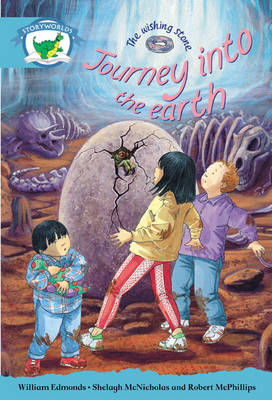 Literacy Edition Storyworlds Stage 9, Fantasy World, Journey into the Earth 6 Pack by William Edmonds