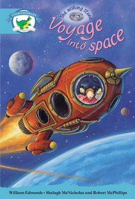 Literacy Edition Storyworlds Stage 9, Fantasy World, Voyage into Space 6 Pack by William Edmonds