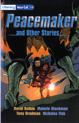 Literacy World Stage 4 Fiction: Peacemaker (6 Pack) by