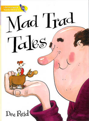Literacy World Satellites Fiction Stage 1 Mad Trad Tales Single by Dee Reid