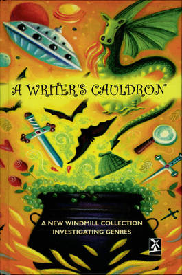 A Writer's Cauldron A New Windmill Collection Investigating Genres by Esther Menon