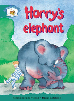 Storyworlds Year1/P2 Stage 6, Animal World, Harry's Elephant by Robina Beckles Willson