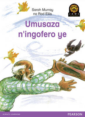 Umusaza N'ingofero Ye by Sarah Murray, Rod Ellis