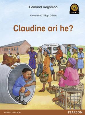 Claudine Ari He? by Edmund Kayombo