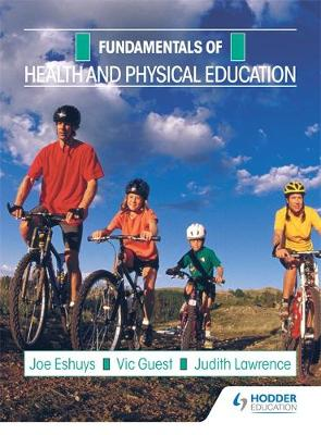 Fundamentals: Health and Physical Education by Jacaranda Wiley Ltd, Jo Eshuys, Vic Guest, Judith Lawrence