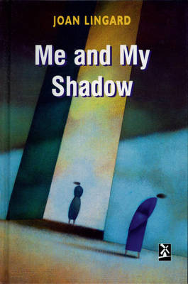 Me and My Shadow by Joan Lingard
