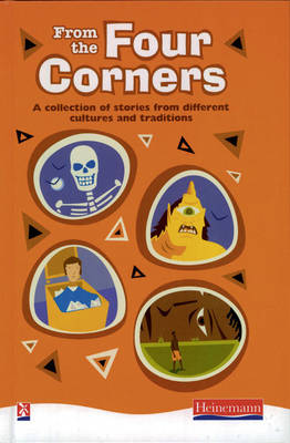 From the Four Corners A Melting Pot of Stories Embracing Different Cultures and Genres by Mike Royston