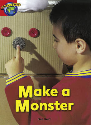 Fact World Stage 1: Make a Monster Make a Monster by Dee Reid, Diana Bentley