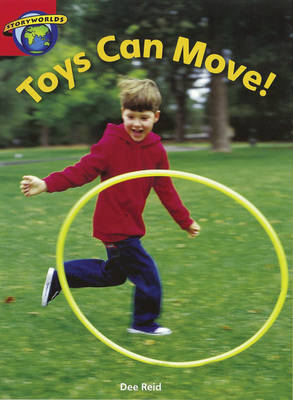 Fact World Stage 1: Toys Can Move by Dee Reid, Diana Bentley