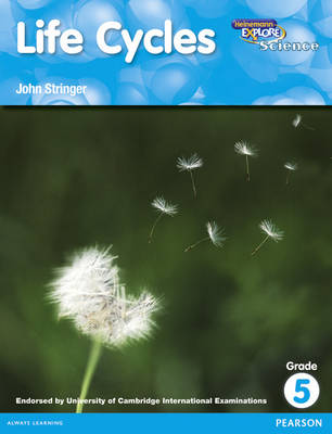 Heinemann Explore Science Reader G5 Life Cycles by John Stringer, Deborah Herridge