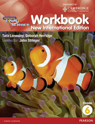 Heinemann Explore Science Workbook 6 by John Stringer, Deborah Herridge