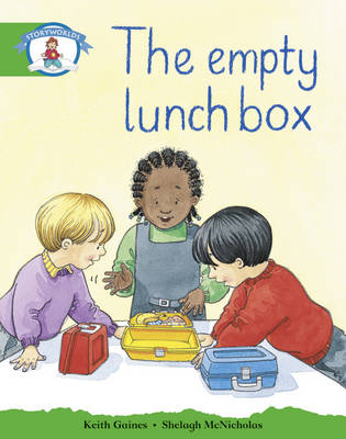 Storyworlds Literacy Edition 3: Our Lunchbox by Keith Gaines