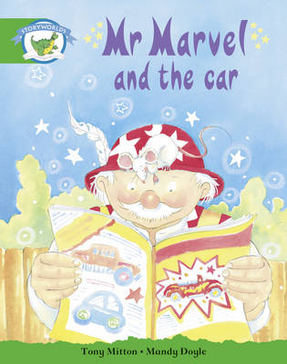 Literacy Edition Storyworlds Stage 3: Fantasy World, Mr Marvel and the Car by