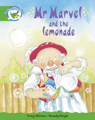 Literacy Edition Storyworlds Edition 3 Mr Marvel and the Lemonade by