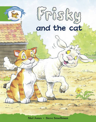 Literacy Edition Storyworlds Edition 3: Frisky Cat by