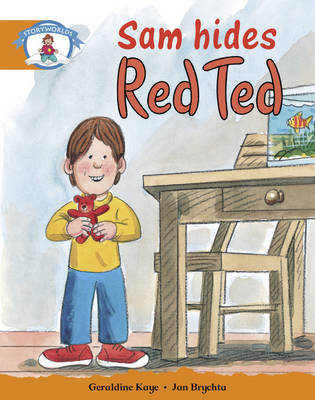 Literacy Edition Storyworlds Stage 4, Our World, Sam Hides Red Ted by