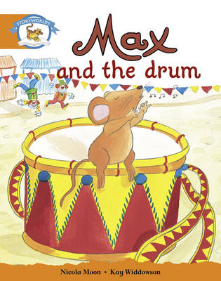 Literacy Edition Storyworlds Stage 4, Animal World, Max and the Drum by