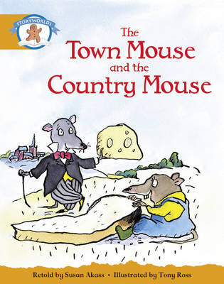 Literacy Edition Storyworlds Stage 4, Once Upon a Time World, Town Mouse and Country Mouse (Single) by