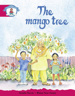 Literacy Edition Storyworlds Stage 5, Our World, the Mango Tree by