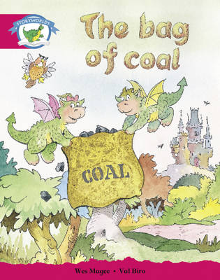 Literacy Edition Storyworlds Stage 5, Fantasy World, the Bag of Coal by Wes Magee