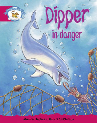 Literacy Edition Storyworlds Stage 5, Animal World, Dipper in Danger by